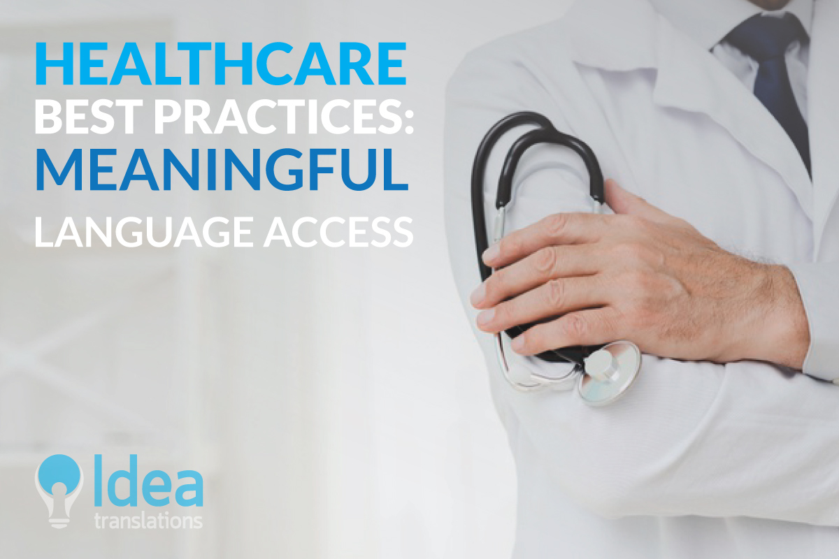 Does your healthcare organization provide meaningful language access to patients from different cultures?