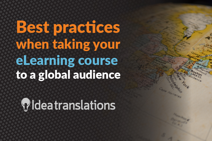 Best practices when taking your eLearning course to a global audience