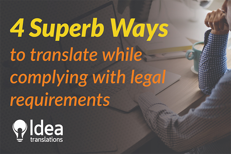 4 Superb Ways to translations without Legal irregularities