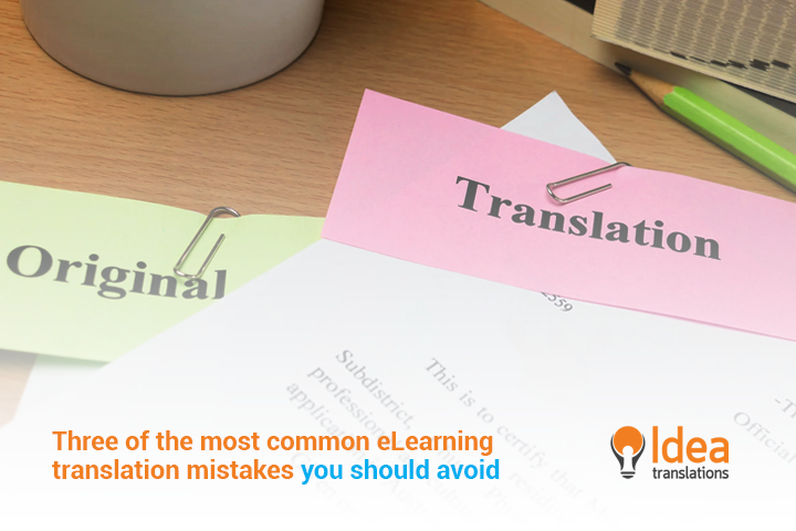 Three of the most common e-Learning translation mistakes you should avoid